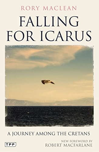 9781848859562: Falling for Icarus: A Journey Among the Cretans