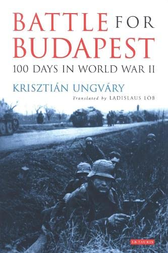 9781848859739: Battle for Budapest: 100 Days in World War II