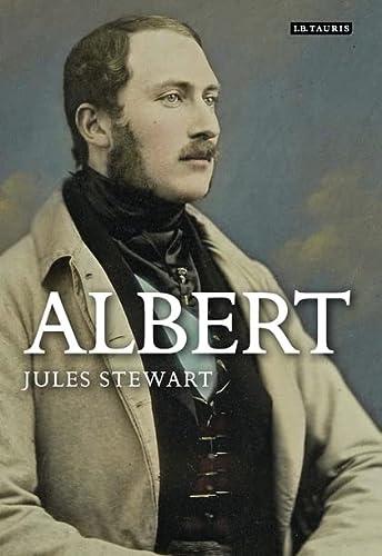 Albert: A Life: Stewart, Jules
