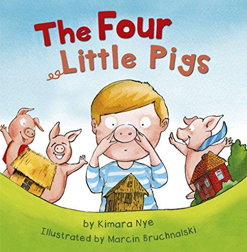 The Four Little Pigs: Kimara Nye