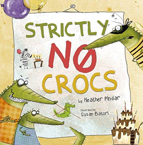 Strictly No Crocs: Pindar, Heather