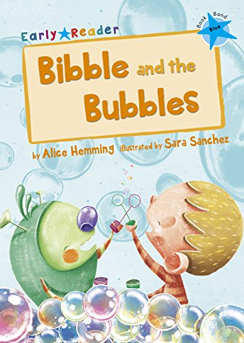 9781848862241: Bibble and the Bubbles (Early Reader)