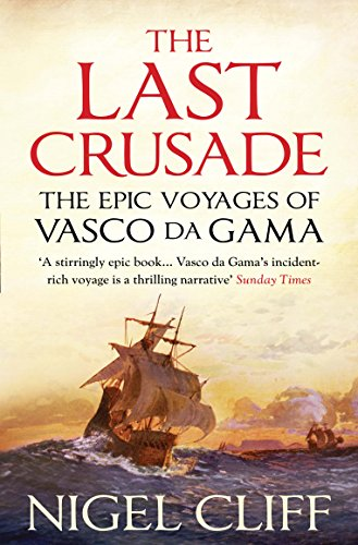9781848870192: The Last Crusade: The Epic Voyages of Vasco Da Gama