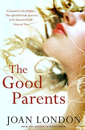 9781848870246: The Good Parents
