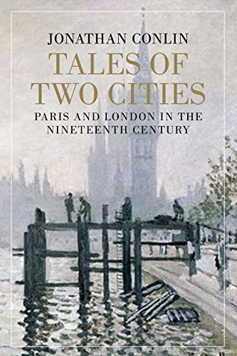 9781848870260: Tales of Two Cities: Paris, London and the Birth of the Modern City
