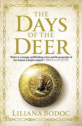 The Days of the Deer (Saga of the Borderlands): Bodoc, Liliana