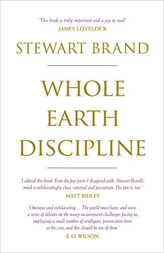 9781848870390: Whole Earth Discipline: An Ecopragmatist Manifesto
