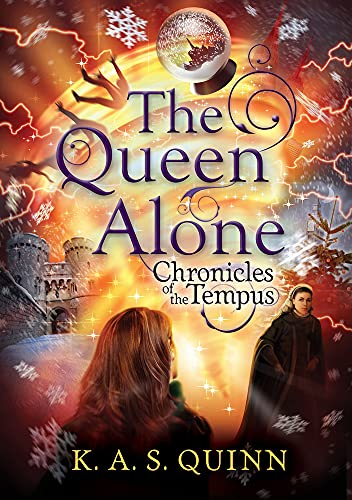 The Queen Alone (Chronicles of the Tempus): Quinn, K. a. S.