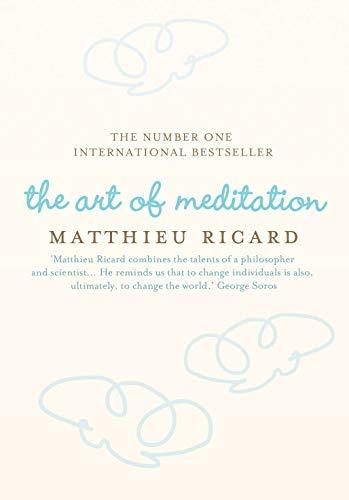 9781848870758: The Art of Meditation