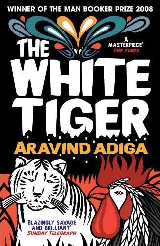 THE WHITE TIGER (SIGNED COPY): ADIGA, Aravind