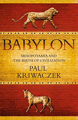 9781848871571: Babylon: Mesopotamia and the Birth of Civilization