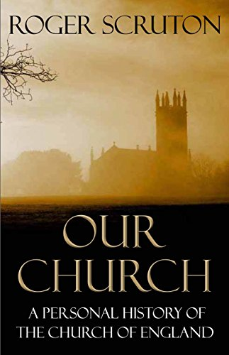 9781848871991: Our Church: A Personal History of the Church of England