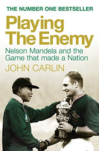9781848872059: Playing the Enemy: Nelson Mandela and the Game That Made a Nation