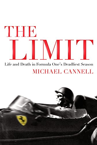 9781848872226: The Limit: Life and Death in Formula One's Most Dangerous Era