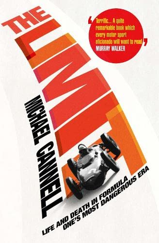 9781848872240: The Limit: Life and Death in Formula One's Most Dangerous Era