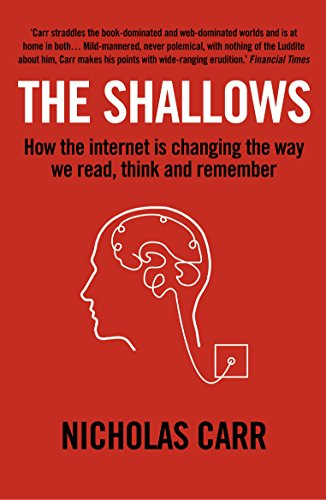 9781848872271: Shallows: How the Internet Is Changing the Way We Think, Read and Remember