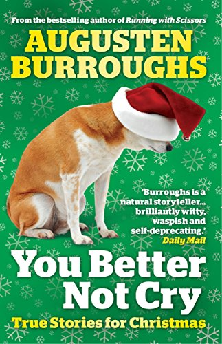 9781848872479: You Better Not Cry: True Stories for Christmas