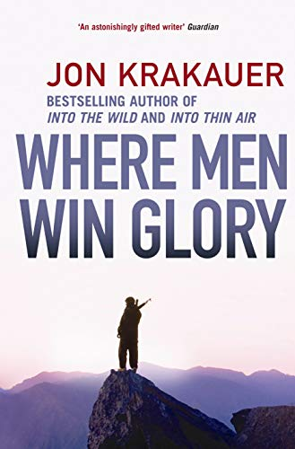 9781848873018: Where Men Win Glory: The Odyssey of Pat Tillman