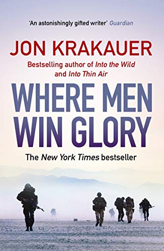 Image result for WHERE MEN WIN GLORY: THE ODYSSEY OF PAT TILLMAN BY JON KRAKAUER