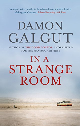 9781848873223: In a Strange Room: SHORTLISTED FOR THE MAN BOOKER PRIZE 2010