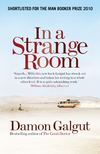 9781848873247: In a Strange Room: SHORTLISTED FOR THE MAN BOOKER PRIZE 2010