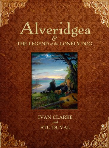 9781848873322: Alveridgea and the Legend of the Lonely Dog
