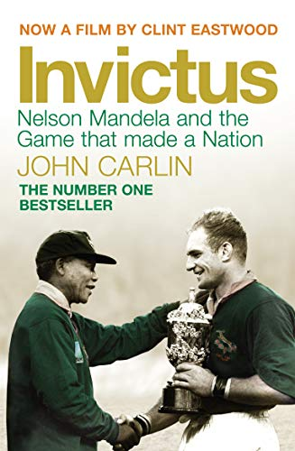 9781848873353: Invictus: Nelson Mandela and the Game That Made a Nation