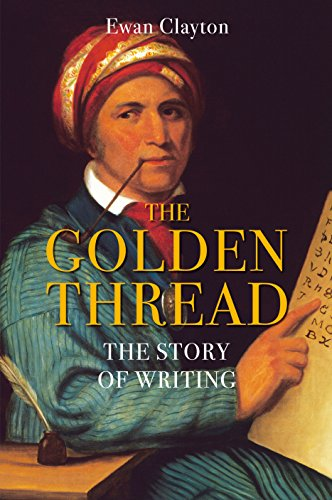 9781848873629: The Golden Thread: The Story of Writing