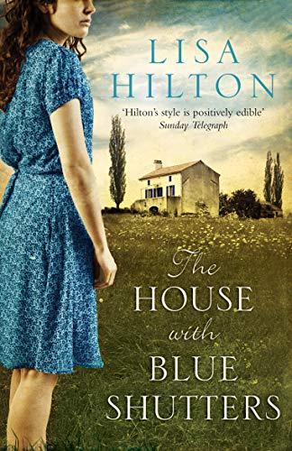 The House with Blue Shutters,Lisa Hilton: Lisa Hilton