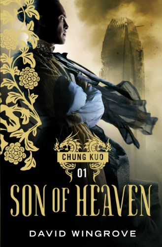 9781848875241: Son of Heaven (Chung Kuo)