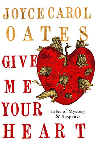 9781848875654: Give Me Your Heart: Tales of Mystery & Suspense