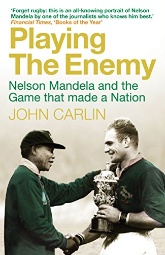 9781848876590: Playing the Enemy: Nelson Mandela and the Game That Made a Nation