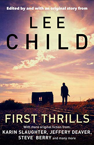 9781848876941: First Thrills: High-Octane Stories from the Hottest Thriller Authors