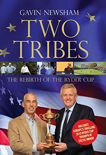9781848877009: Two Tribes: The Rebirth of the Ryder Cup