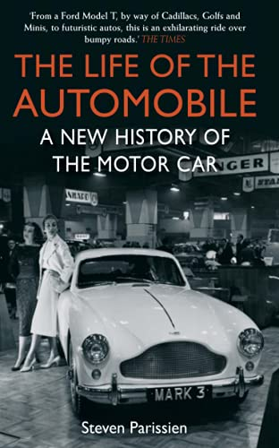 9781848877078: The Life of the Automobile: A New History of the Motor Car
