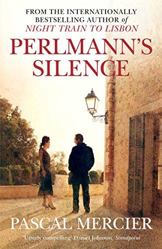 Perlmann's Silence: Pascal Mercier
