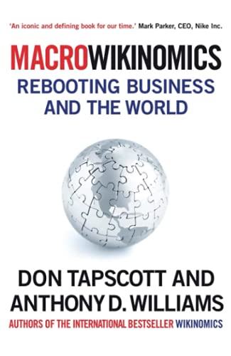 9781848877214: Macrowikinomics: Rebooting Business and the World. Don Tapscott, Anthony D. Williams
