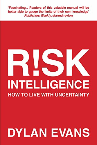 9781848877399: Risk Intelligence: How to Live with Uncertainty