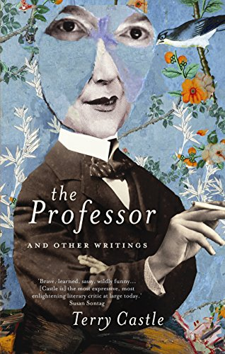9781848877412: The Professor and Other Writings. Terry Castle
