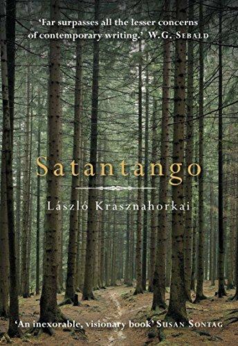 Satantango (Signed First U.K. Edition): Laszlo Krasznahorkai