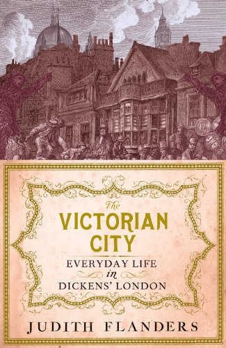 9781848877955: The Victorian City: Everyday Life in Dickens' London