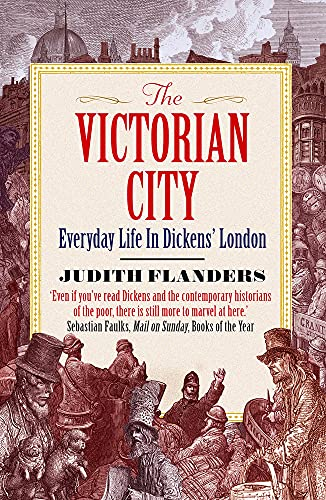 9781848877979: The Victorian City: Everyday Life in Dickens' London