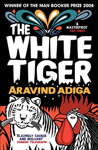 9781848878082: The White Tiger: WINNER OF THE MAN BOOKER PRIZE 2008