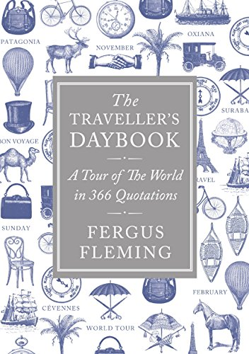 9781848878129: The Traveller's Daybook: A Tour of the World in 366 Quotations