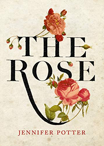 9781848878341: The Rose