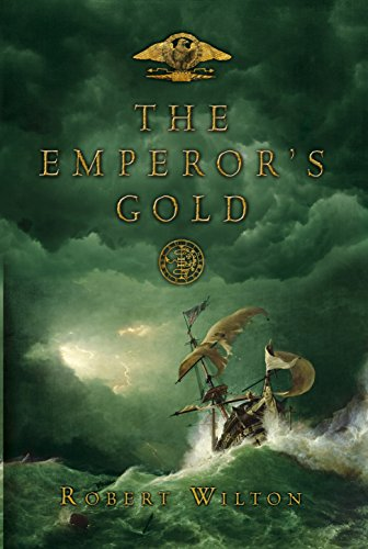The Emperor's Gold (The Archives Of The: Robert Wilton