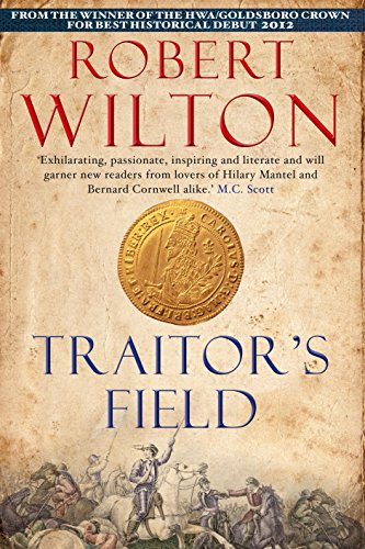 Traitor's Field (Archives of the Comptrollerate General: Robert. Wilton