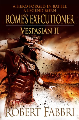 ROME'S EXECUTIONER - VESPASION BOOK 2 - SIGNED, LINED & PUBLICATION DATED FIRST EDITION FIRST PRI...