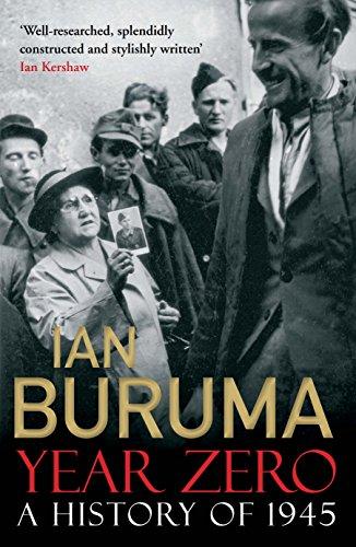 9781848879393: Buruma, I: Year Zero: A History of 1945