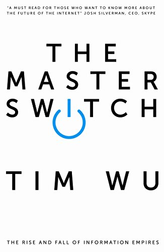 9781848879867: [(The Master Switch: The Rise and Fall of Information Empires )] [Author: Tim Wu] [Jan-2012]